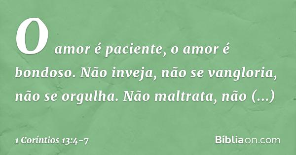 1 Coríntios 134 7 O Amor é Paciente O Amor Tudo Suporta Bíblia