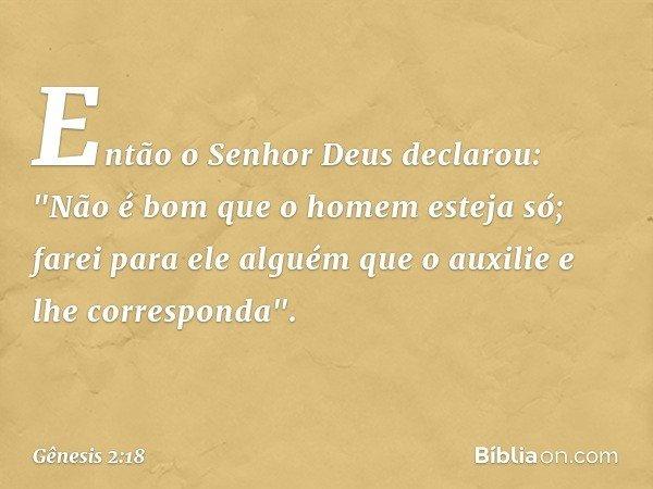 Muito Gênesis 2:18 - Bíblia VI55
