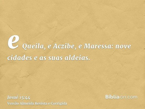 e Queila, e Aczibe, e Maressa: nove cidades e as suas aldeias.