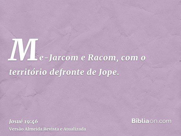 Me-Jarcom e Racom, com o território defronte de Jope.