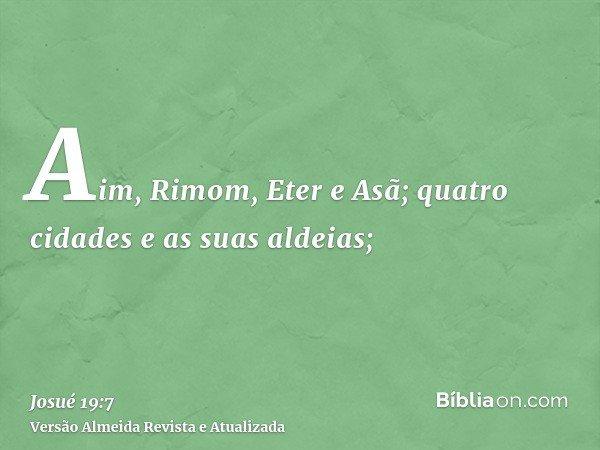 Aim, Rimom, Eter e Asã; quatro cidades e as suas aldeias;