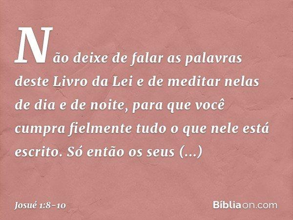 Versiculo Para Quem Esta Afastado Dos Caminhos Do Senhor: Josué 1:8-10