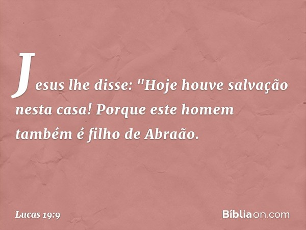 Jesus lhe disse: