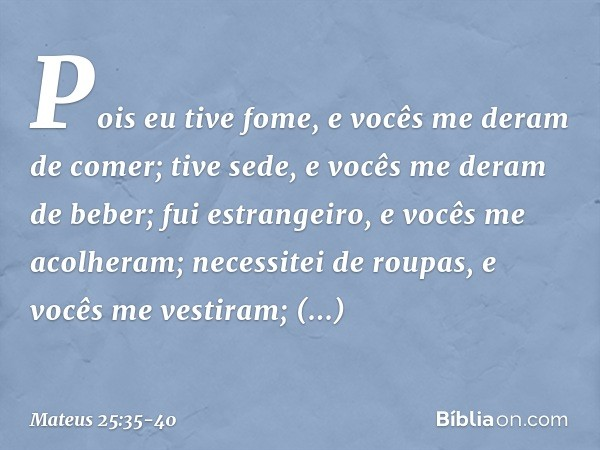 Mateus 25:35-40 - Bíblia