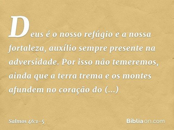 Salmo 46 1 5 Bíblia