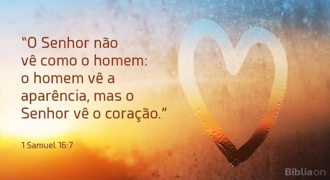 Deus vê o coração