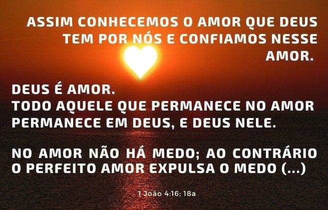 Motivos para não temer - Amor de Deus - 1 João 4:16;18