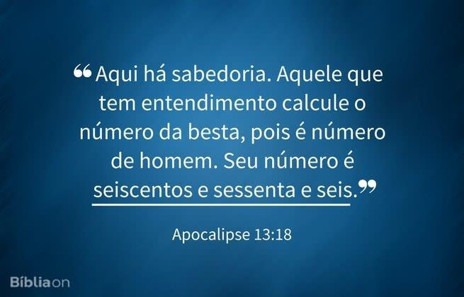"""""""Aqui há sabedoria. Aquele que tem entendimento calcule o número da besta, pois é número de homem. Seu número é seiscentos e sessenta e seis."""" Apocalipse 13:18"""