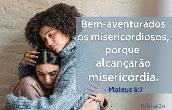 Imagem de abraço de consolo - Bem-aventurados os misericordiosos porque alcançarão misericórdia. Mt. 5:7