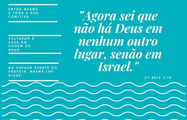 2 Reis 5:15 - Naama curado e crente em Deus