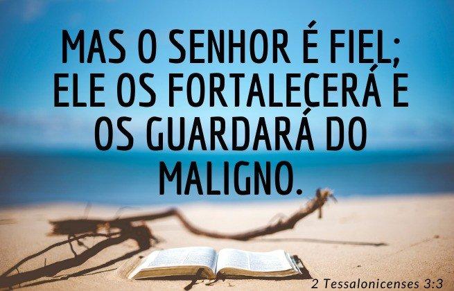 Deus é fiel, cumpre suas promessas - motivo para não temer o fim - 2 tessalonicenses 3:3