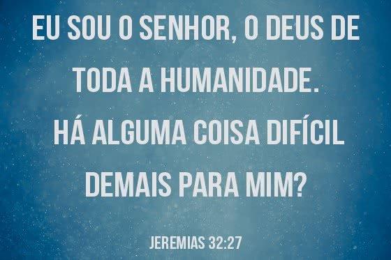 Nada é difícil para Deus