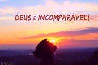 Deus é incomparável - Estudo bíblico