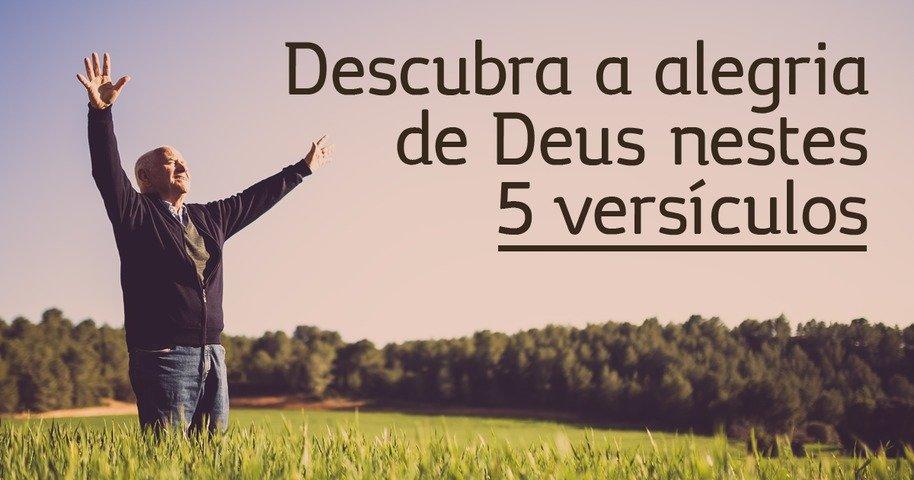 Descubra A Alegria De Deus Nestes 5 Versículos
