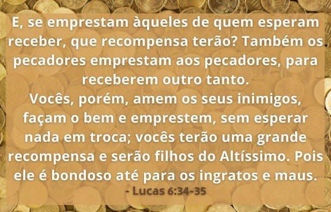"""Lucas 6:34-35 """"...vocês terão uma grande recompensa e serão filhos do Altíssimo"""