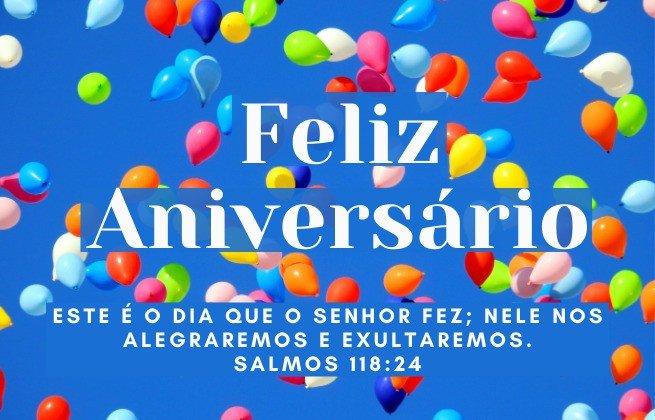 Imagem balões coloridos - Feliz aniversário  - Este é o dia que o Senhor fez, nele nos alegremos e exultaremos