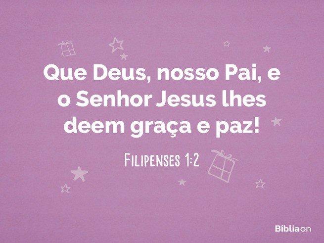 Versículo de aniversário - Filipenses 1:2