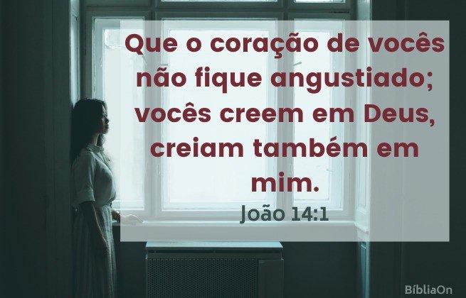 Que o coração de vocês não fique angustiado - Imagem mulher pensativa ao lado de uma janela - João 14:1