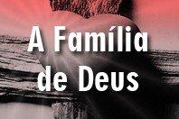 Frases sobre a Família de Deus