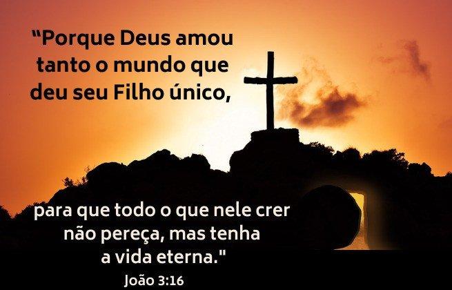 Deus nos amou tanto a ponto de nos dar seu Filho unigênito para nos salvar - Imagem de uma cruz e túmulo vazio - João 3:16