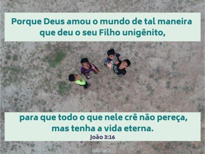 crianças olhando para o céu - João 3:16 - Porque Deus amou o mundo de tal maneira, que deu seu Filho...