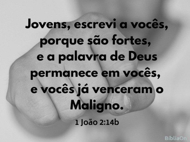 1 João 2:14b - Jovens são fortes, se permanecerem na Palavra e venceram o Maligno - imagem fundo punho fechado