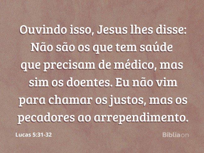 Lucas 5:31-32