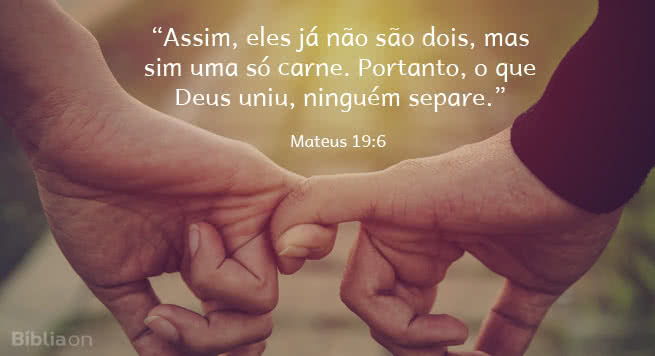Ninguém deve separar o que Deus uniu.