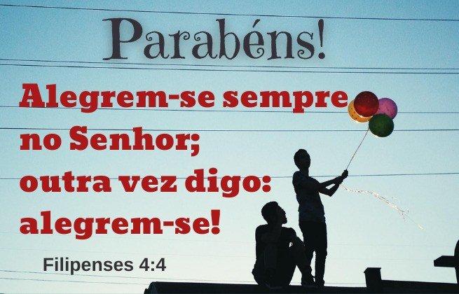 Parabéns. Alegrem-se sempre no Senhor, outra vez digo: alegrem-se! Filipenses 4:4 - Imagem balões no céu azul