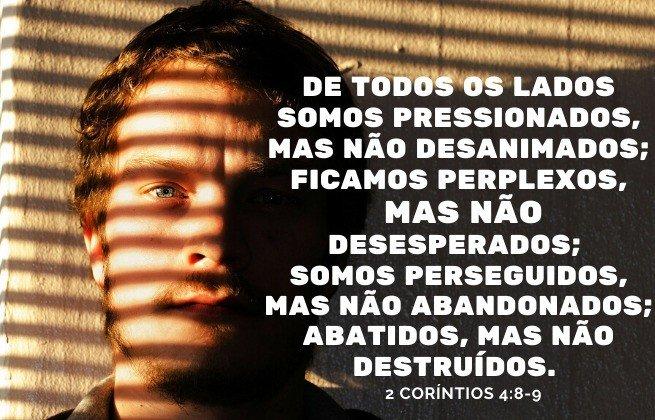 Fortalecer a fé - 2 Coríntios 4:8-9 - Não seremos destruídos