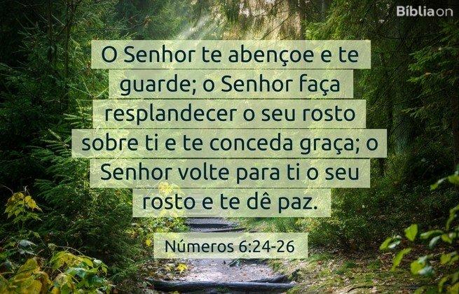 O Senhor te abençoe e te guarde; o Senhor faça resplandecer o seu rosto sobre ti e te conceda graça; o Senhor volte para ti o seu rosto e te dê paz. Números 6:24-26