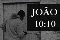 João 10:10 - Quem vem roubar, matar e destruir?
