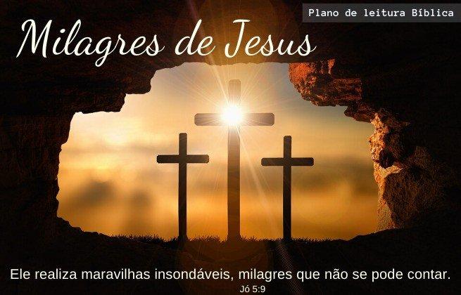 Plano de leitura bíblica - Milagres de Jesus. Jó 5:9
