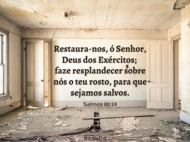 Fundo imagem de casa em ruínas - Versículo Salmos 80:19 Restaura-nos Senhor...para que sejamos salvos