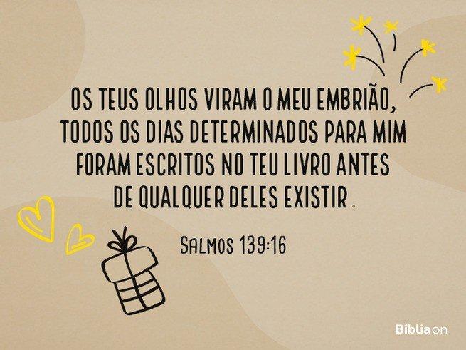 Versículo bíblico aniversário - Salmos 139:16