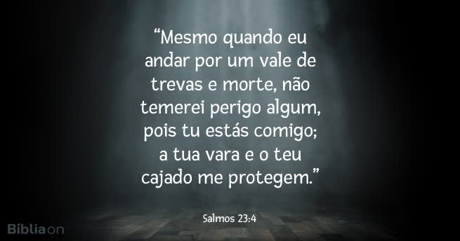 Não tenha medo pois Deus está contigo