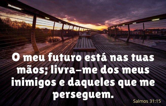 Futuro nas mãos de Deus - Salmos 31:15