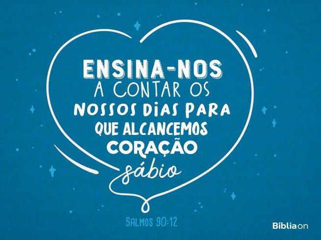 Aniversário - Salmos 90:12
