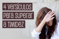 4 versículos para superar a timidez
