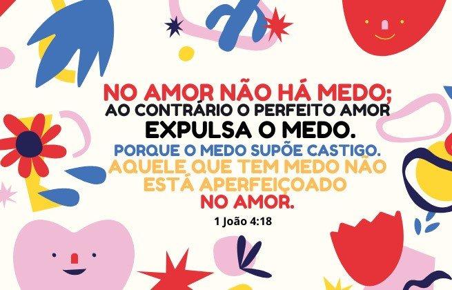Amor - vacina contra o medo- João 4:18