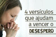 4 versículos que ajudam a vencer o desespero