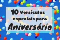 10 versículos especiais para aniversários