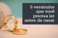 5 versículos que você precisa ler antes de casar
