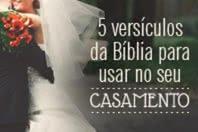 5 versículos da Bíblia para usar no seu casamento